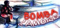 spettacolo BOMBA D'AMORE