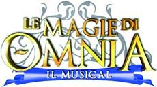 LE MAGIE DI OMNIA il musical