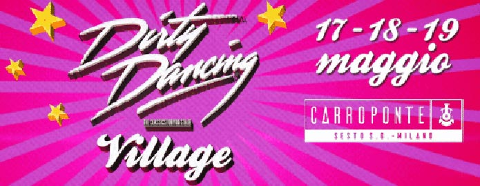 DIRTY DANCING musical village milano