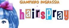 spettacolo HAIRSPRAY musical